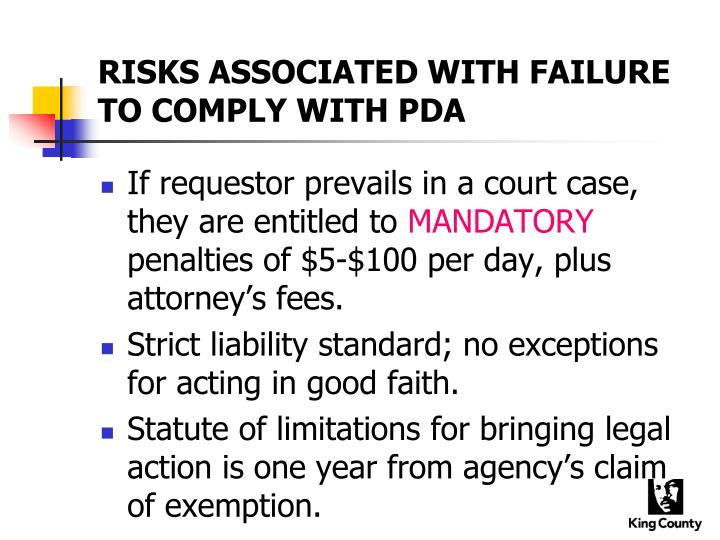 RISKS ASSOCIATED WITH FAILURE TO COMPLY WITH PDA
