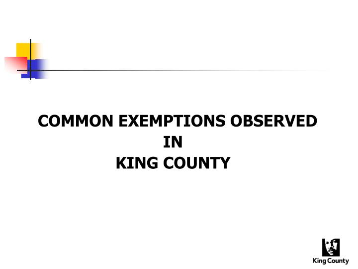 COMMON EXEMPTIONS OBSERVED