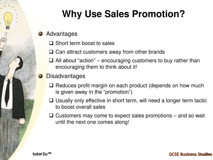 Why Use Sales Promotion?
