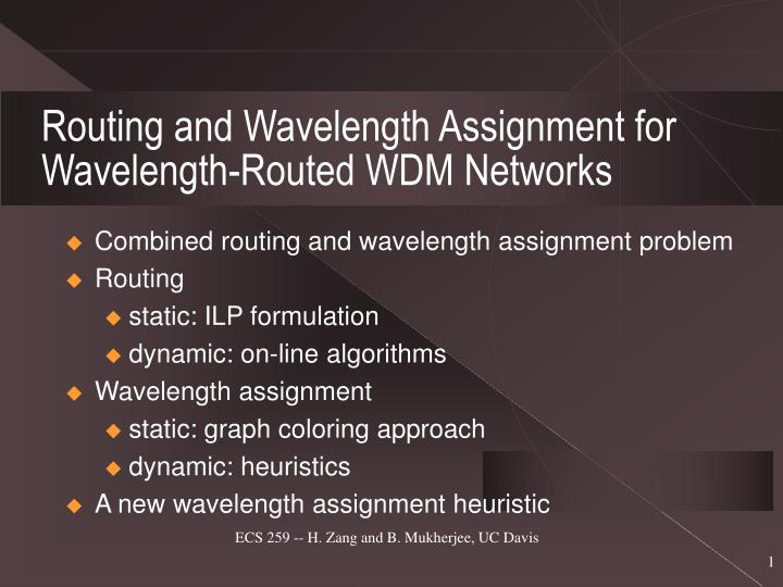 routing and wavelength assignment for wavelength routed wdm networks