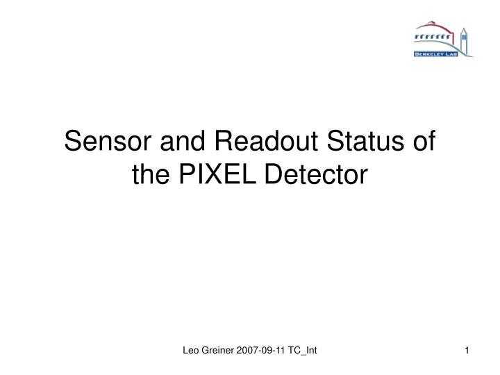 sensor and readout status of the pixel detector n.