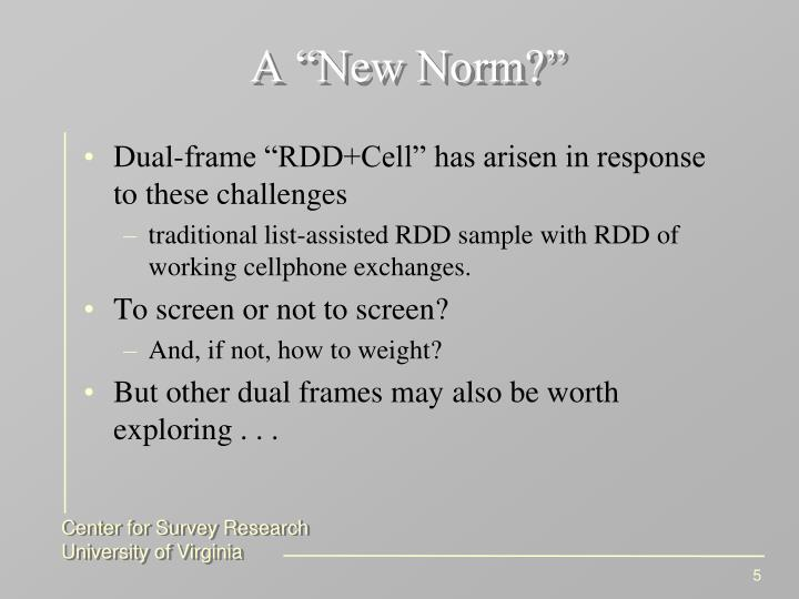 "A ""New Norm?"""