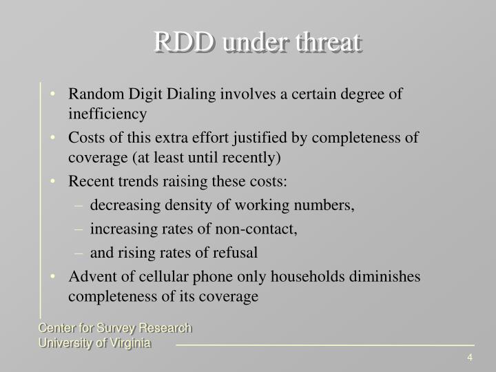 RDD under threat