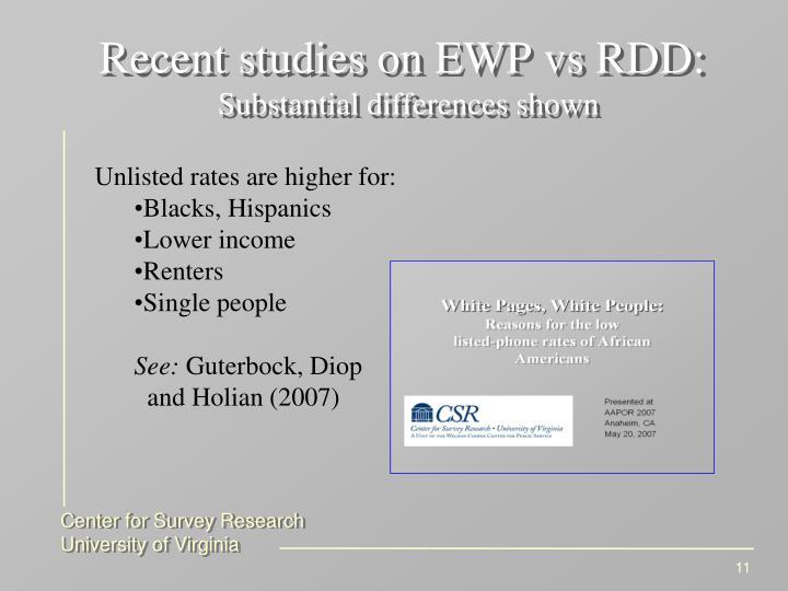 Recent studies on EWP vs RDD: