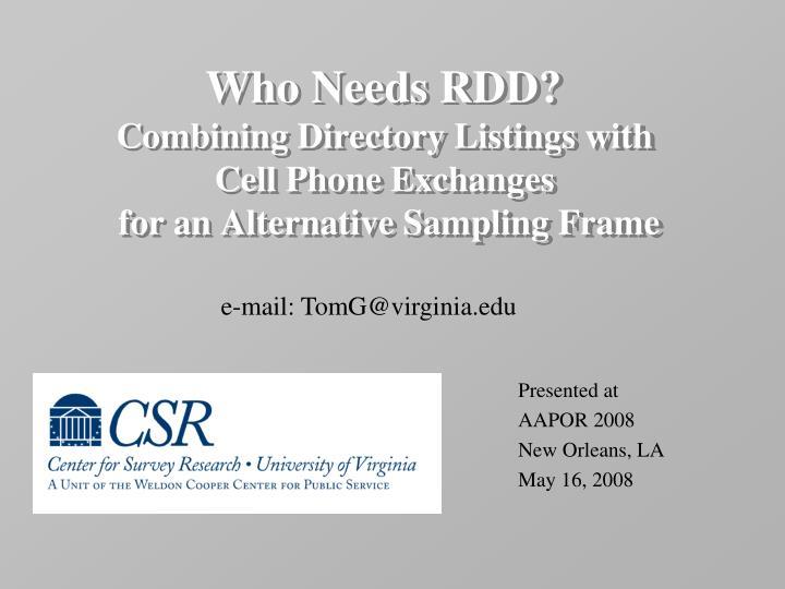 Who Needs RDD?
