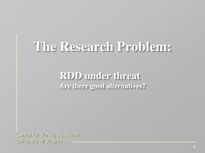 The research problem rdd under threat are there good alternatives