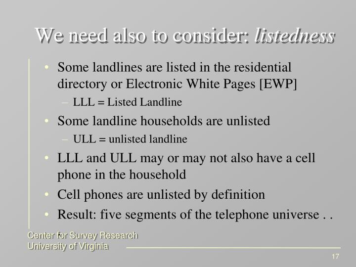 We need also to consider: