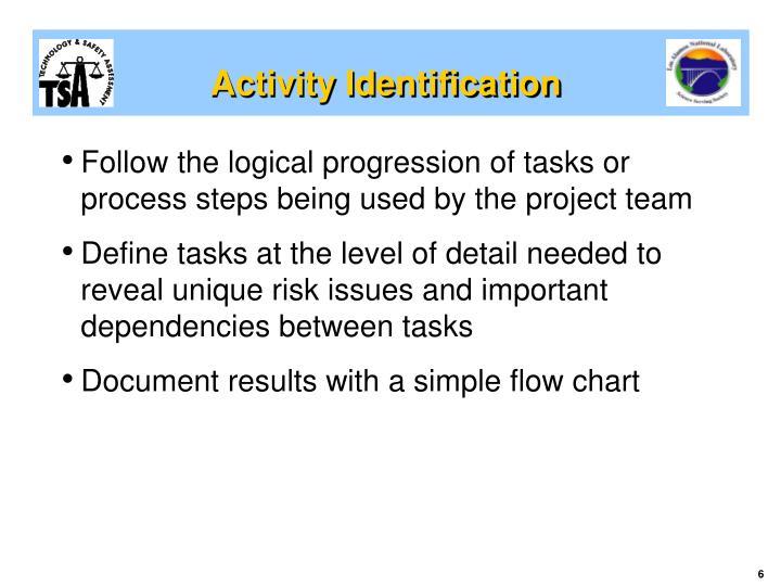 Activity Identification