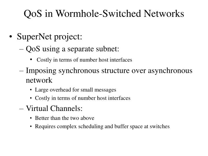 QoS in Wormhole-Switched Networks