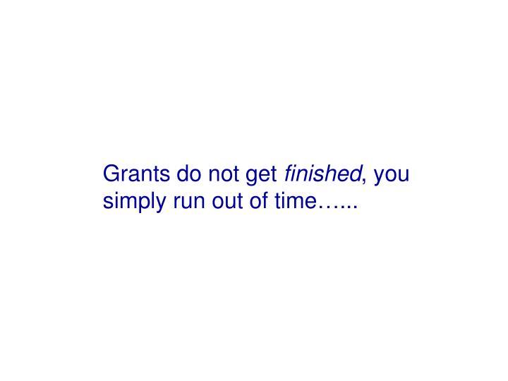 Grants do not get