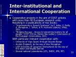 inter institutional and international cooperation