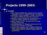 projects 1999 2003