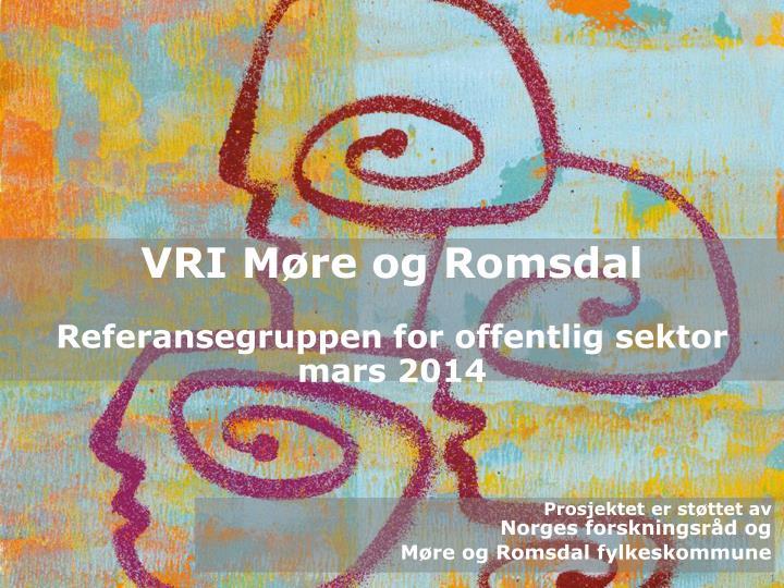 vri m re og romsdal referansegruppen for offentlig sektor mars 2014 n.