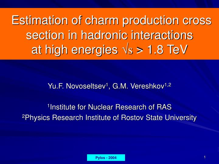 Estimation of charm production cross section in hadronic interactions at high energies s 1 8 tev