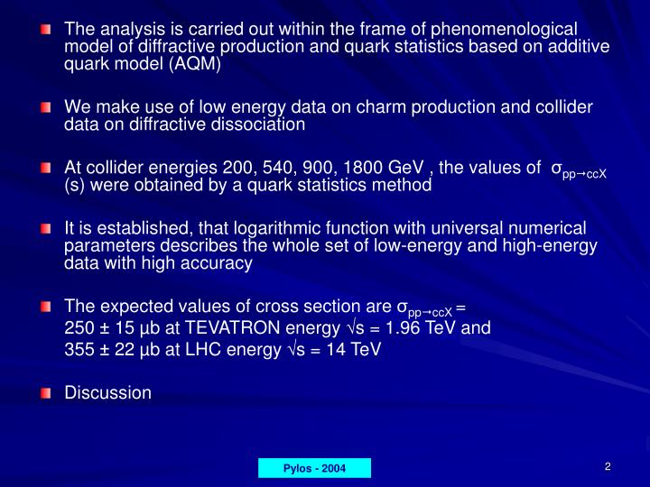 The analysis is carried out within the frame of phenomenological model of diffractive production and...