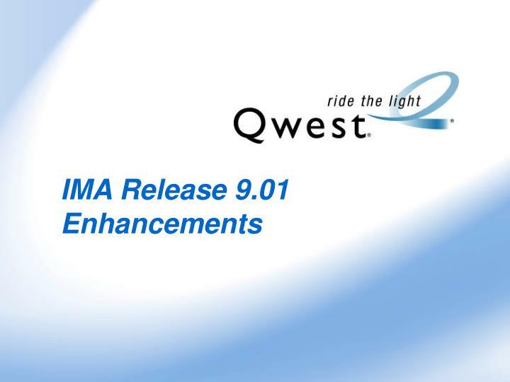 ima release 9 01 enhancements n.
