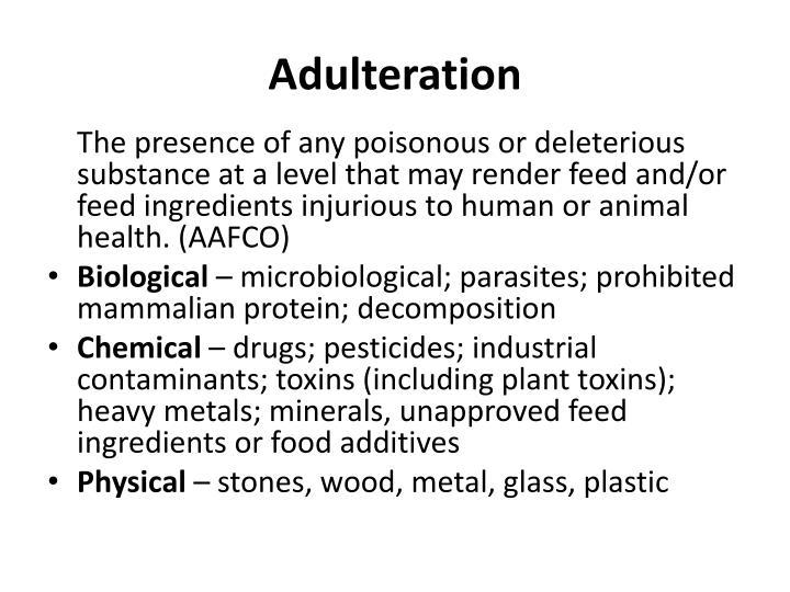 Adulteration