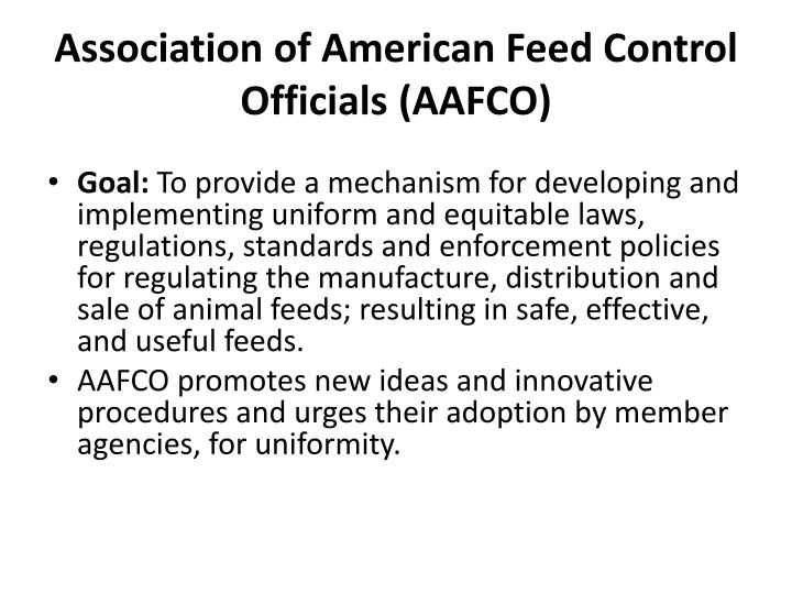 Association of American Feed Control Officials (AAFCO)