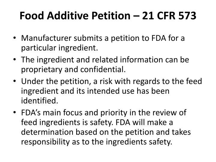 Food Additive Petition – 21 CFR 573