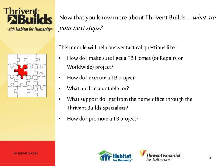 Now that you know more about Thrivent Builds …