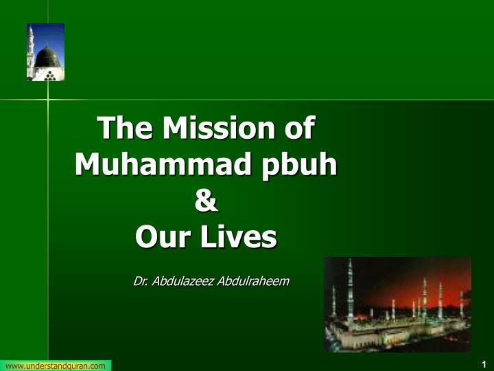 the mission of muhammad pbuh our lives n.