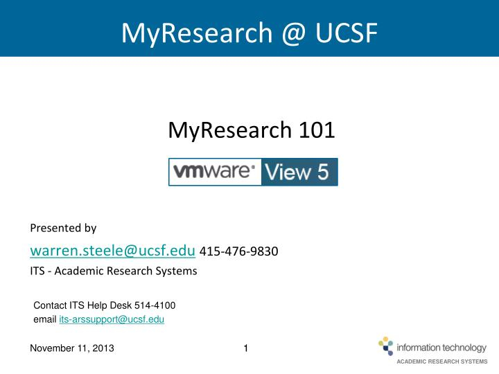 PPT - MyResearch @ UCSF PowerPoint Presentation - ID:3362005