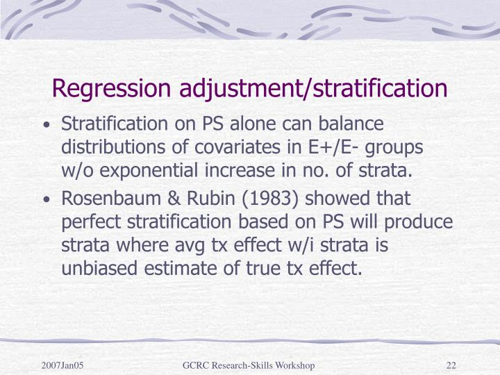 Regression adjustment/stratification