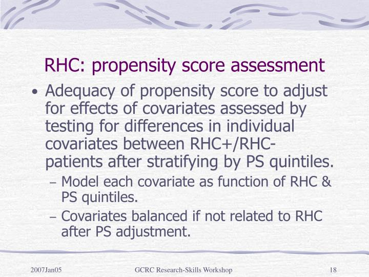 RHC: propensity score assessment