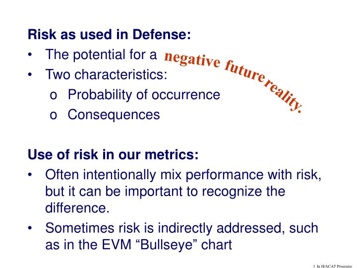Risk as used in Defense: