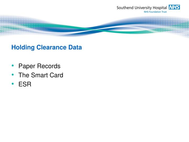 Holding Clearance Data