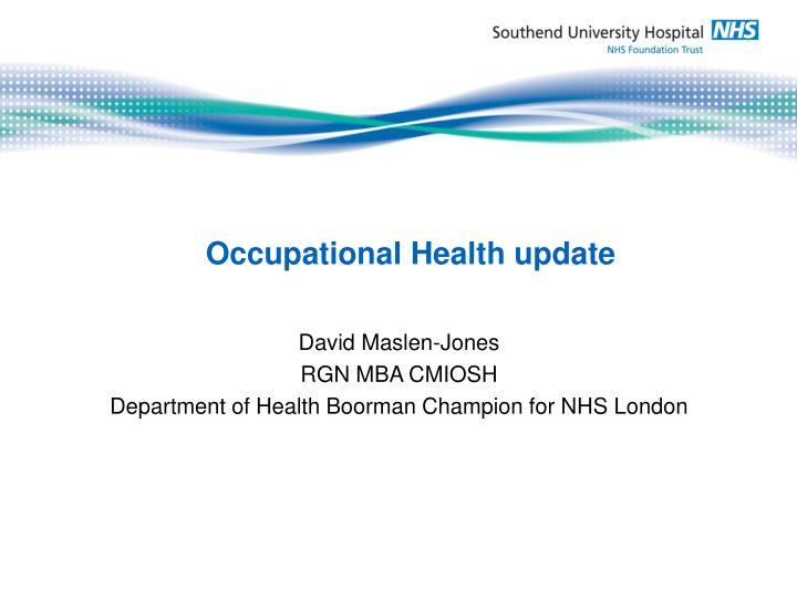 Occupational health update