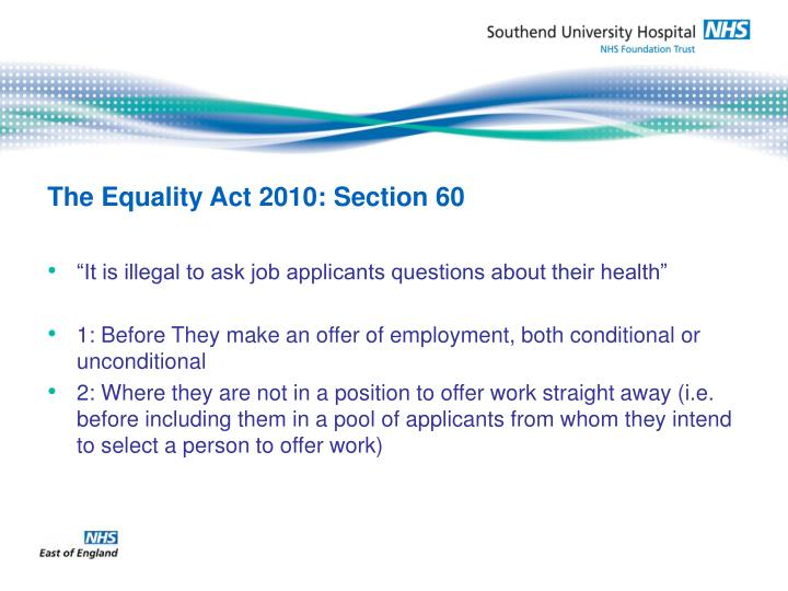 The equality act 2010 section 60