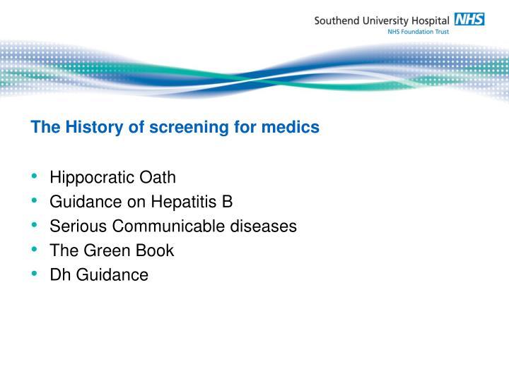The History of screening for medics