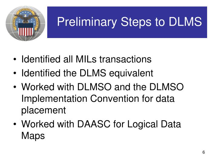 Preliminary Steps to DLMS