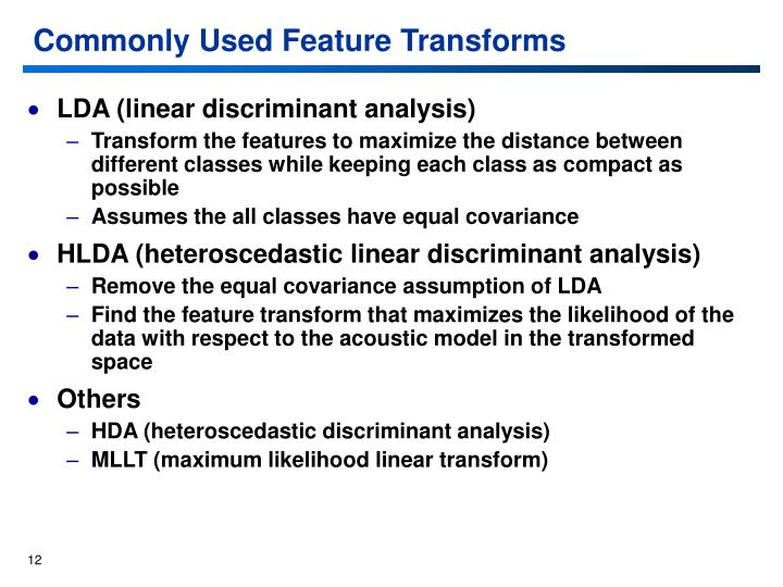 Commonly Used Feature Transforms