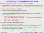 yale rhi group s proposed research in alice