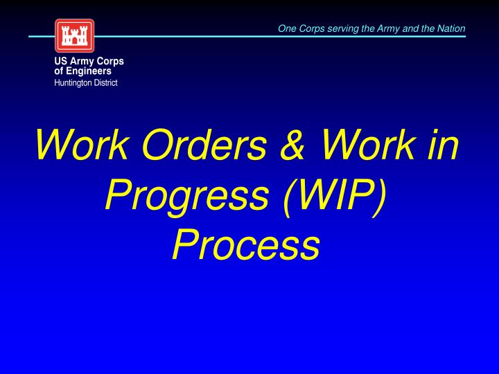 work orders work in progress wip process