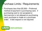 purchase limits requirements