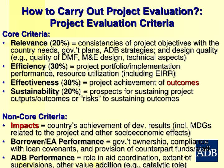 project evaluation criteria Quality criteria for plans the quality criteria for sound project evaluation plans are organized into four sections corresponding to plan components.