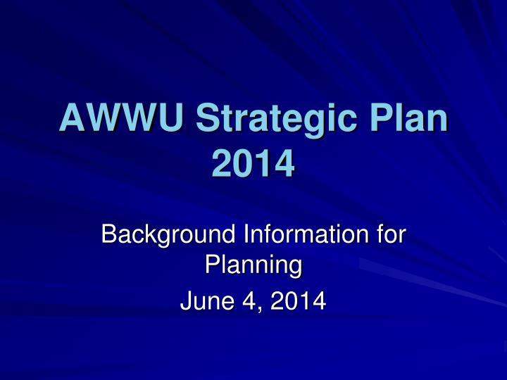 awwu strategic plan 2014 n.