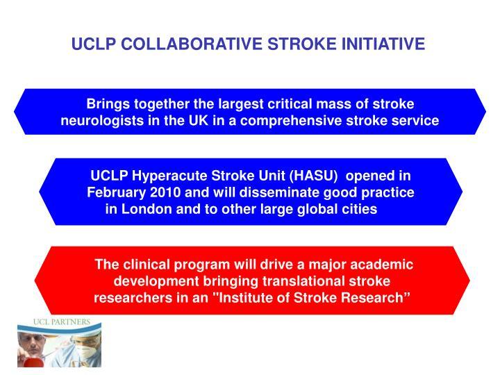 UCLP COLLABORATIVE STROKE INITIATIVE