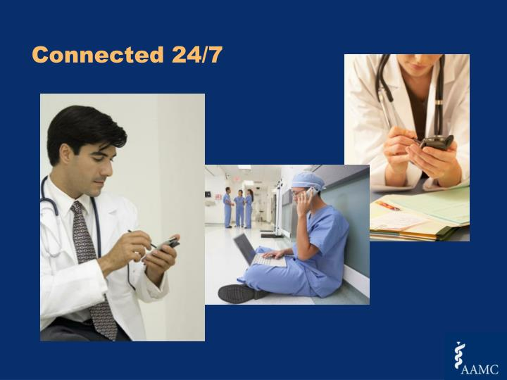 Connected 24/7