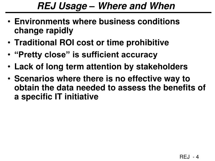 REJ Usage – Where and When