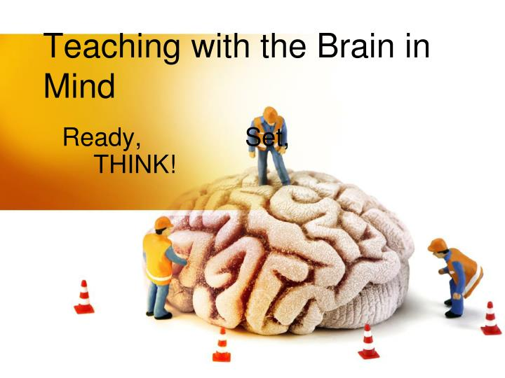 PPT - Teaching with the Brain in Mind PowerPoint