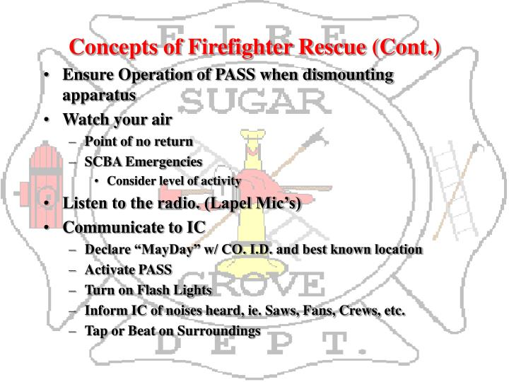 Concepts of Firefighter Rescue (Cont.)