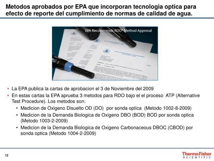 Metodos aprobados por EPA que incorporan tecnologia optica para efecto de reporte del cumplimiento de normas de calidad de agua.
