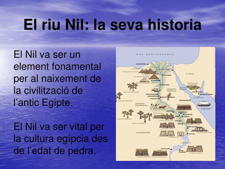 El riu Nil: la seva historia