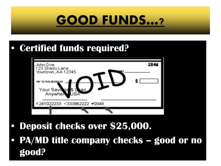 GOOD FUNDS…?