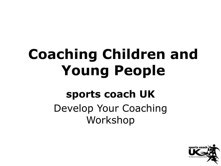 coaching children and young people n.