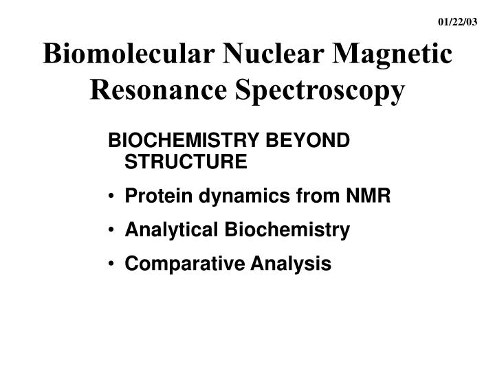 biomolecular nmr assignments Assignment of amino acid type in 1h-15n correlation spectra by labeling with 14n amino acids j magn reson b, 105, 88-90 9 atreya, hs chary, kvr 2001 selective unlabeling of amino acids in fractionally 13c-labeled proteins: an approach for stereospecific nmr assignments of ch3 groups in val and leu residues j biomol.